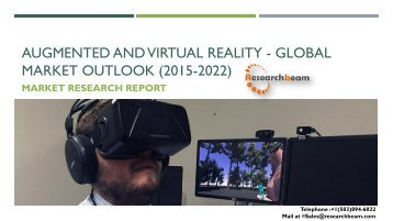 Augmented and Virtual Reality - Global Market Outlook (2015-2022)