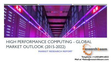 High Performance Computing - Global Market Outlook (2015-2022)