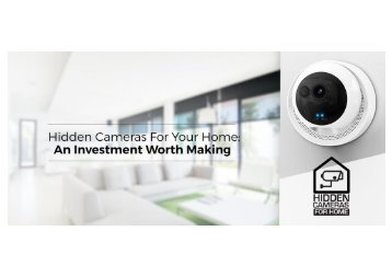 Hidden Cameras for Home Reviews