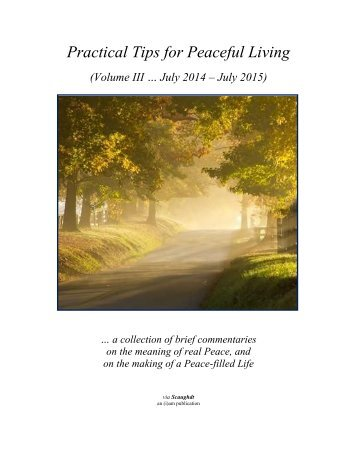 Practical Tips 4 Peaceful Living - Vol III (July 14 to July 15)