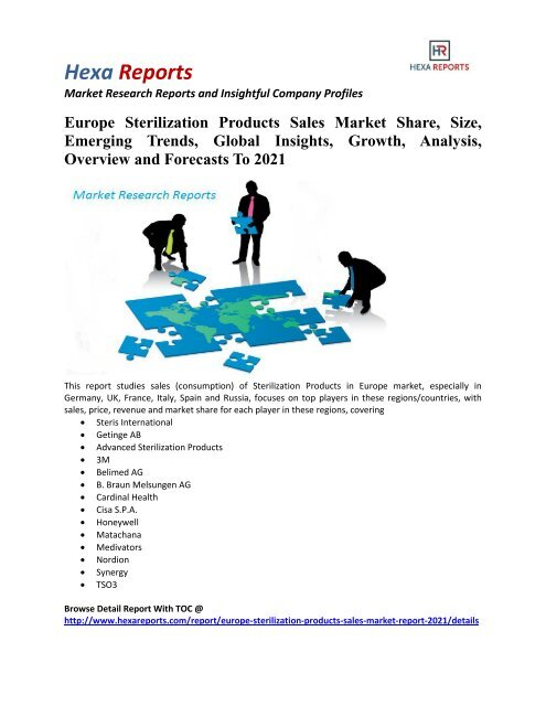 Europe Sterilization Products Sales Market Size, Emerging Trends and Overview To 2021: Hexa Reports