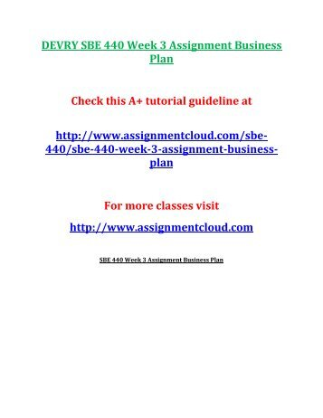 DEVRY SBE 440 Week 3 Assignment Business Plan