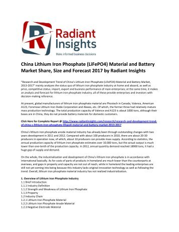 China Lithium Iron Phosphate (LiFePO4) Material and Battery Market Share and Trends, Analysis, Opportunities and Forecast 2017