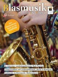 Blasmusik in Tirol, Ausgabe 3 / 2016