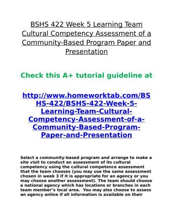 BSHS     Week   Learning Team Cultural Competency Assessment of a Community Based Program Paper