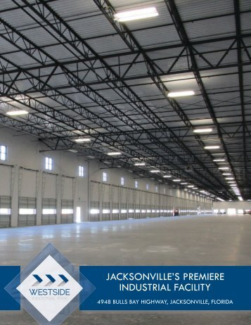 JACKSONVILLE'S PREMIERE INDUSTRIAL FACILITY