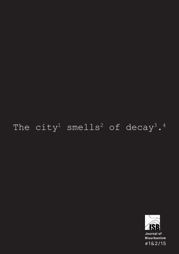 The city smells of decay