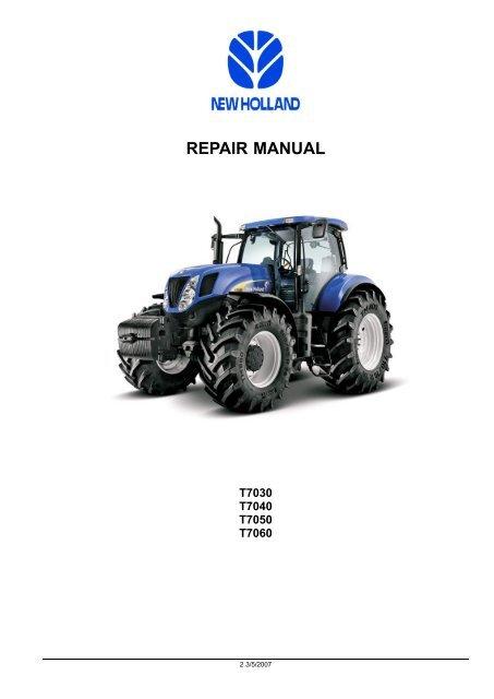 Newholland T7030 40 50 60 Repair Mannual