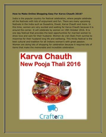 How to Make Online Shopping Easy For Karva Chauth 2016