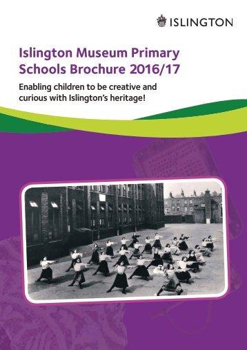 Islington Museum Primary Schools Brochure 2016/17