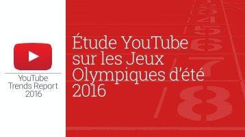 Étude YouTube sur les Jeux Olympiques d'été 2016
