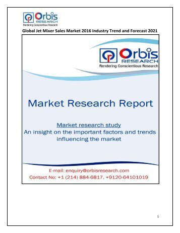 Global Jet Mixer System Sales Market Size, Business Growth and Opportunities Report 2016