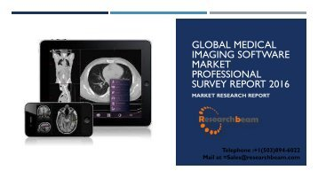 Global Medical Imaging Software Market Professional Survey Report 2016