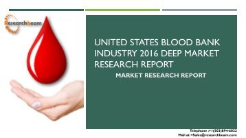 United States Blood Bank Industry 2016 Deep Market Research Report