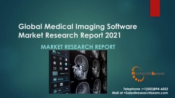 Global Medical Imaging Software Market Research Report 2021