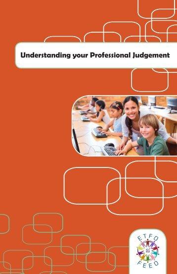 Understanding your Professional Judgement