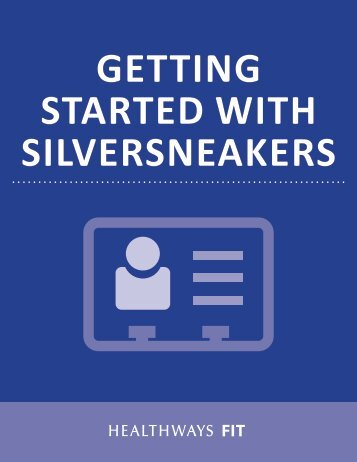 getting-started-with-silver-sneakers
