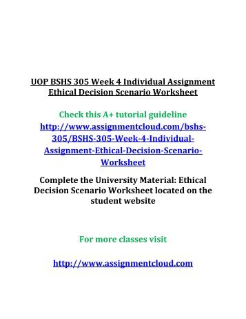 ethical dilemma worksheet week 4 Ethical worksheet corrections  university of phoenix material ethical dilemma worksheet incident review |what is the ethical issue or problem.