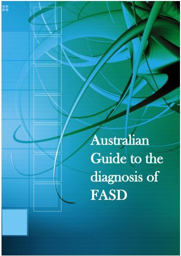 Australian Guide to the diagnosis of FASD