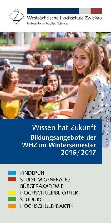 Wissen hat Zukunft Wintersemester 2016 / 2017