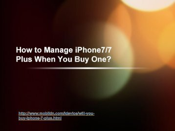How to Manage iPhone7 When You Buy One ?