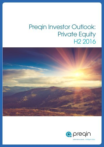 Preqin Investor Outlook Private Equity H2 2016