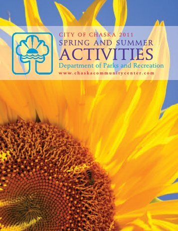2011 Spring/Summer Brochure - Chaska Community Center