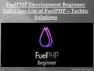 FuelPHP Development Beginner: Full Class List of FuelPHP – Techtic Solutions