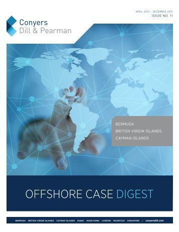 Conyers Offshore Case Digest (Issue No.11 April - December 2015)