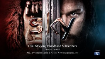 Dual Stacking Broadband Subscribers