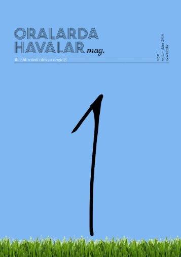 Oralarda Havalar Mag. 1