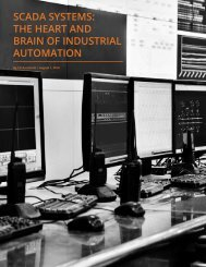 SCADA SYSTEMS THE HEART AND BRAIN OF INDUSTRIAL AUTOMATION