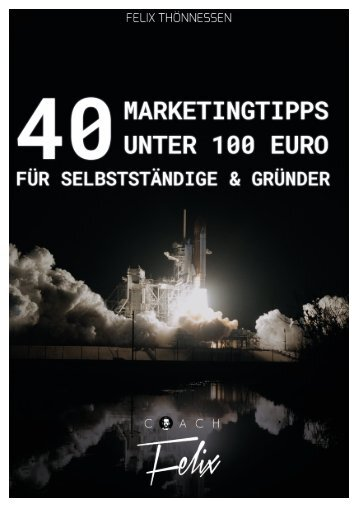 40-Marketingstipps-von-Felix-Thönnessen