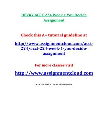 DEVRY ACCT 224 Week 1 You Decide Assignment