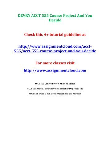 DEVRY ACCT 555 Course Project And You Decide