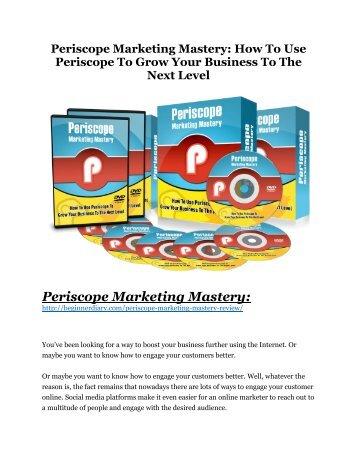 Periscope marketing mastery review-(SHOCKED) $21700 bonuses