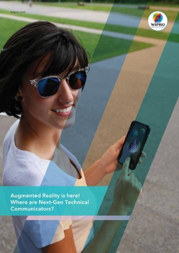 Augmented Reality is here! Where are Next-Gen Technical Communicators?