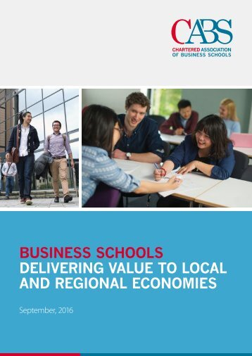 BUSINESS SCHOOLS DELIVERING VALUE TO LOCAL AND REGIONAL ECONOMIES
