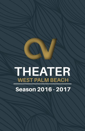 Century Village Theater - West Palm Beach 2016-17 Brochure
