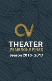 Century Village Theater - Pembroke Pines 2016-2017 Season Brochure