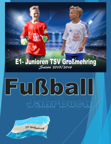 Fußball Jahrbuch E1 TSV Großmehring