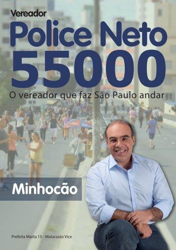 Police Neto - Minhocão
