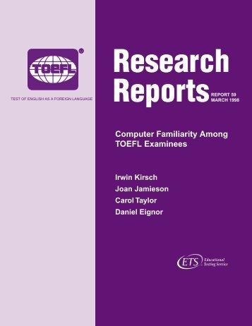 Computer Familiarity Among TOEFL Examinees - ETS