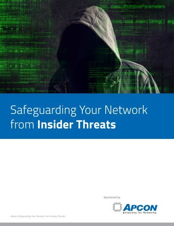 Safeguarding Your Network from Insider Threats
