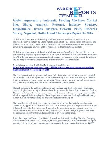 Aquaculture Automatic Feeding Machines Market Analysis And Industry Size To 2016
