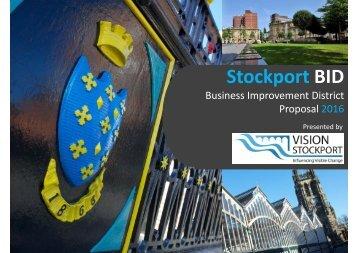 Stockport BID Proposal 2016