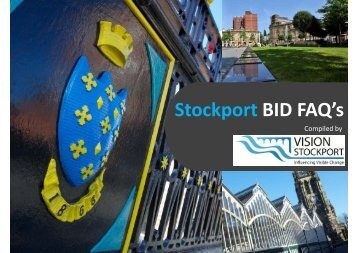 Stockport BID Proposal FAQs Feb 2016