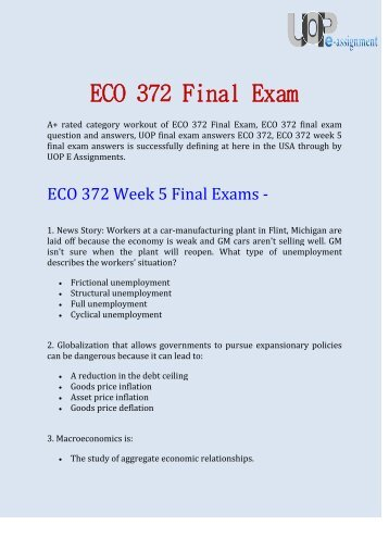 ECO 372 Final Exam Questions & Answers - UOP E Assignments