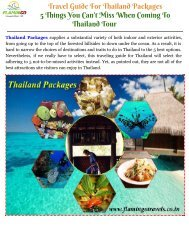 Travel Guide For Thailand Packages - 5 Things You Can't Miss When Coming To Thailand Tour