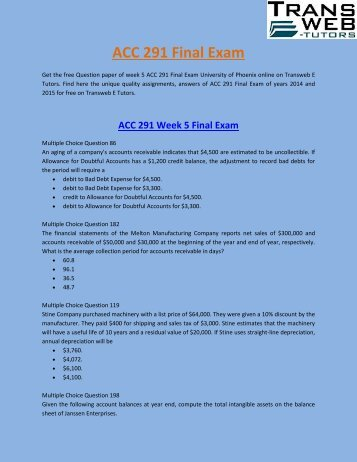 ACC 291 Final Exam :  ACC 291 Week 5 Final Exam | Transweb E Tutors